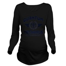 Quantum Mechanics Long Sleeve Maternity T-Shirt