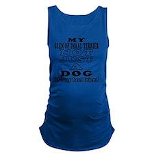 My Glen of Imaal Terrier Not Ju Maternity Tank Top