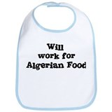 Will work for Algerian Food Bib