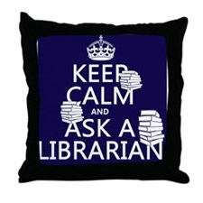 Keep Calm and Ask A Librarian Throw Pillow