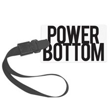 Power Bottom Luggage Tag