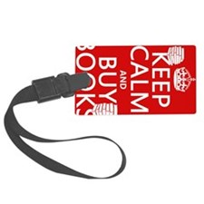 Keep Calm and Buy Books Luggage Tag
