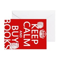 Keep Calm and Buy Books Greeting Card