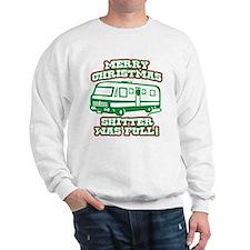 Merry Christmas Shitter was Full Sweatshirt