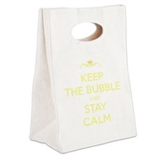 Keep The Bubble and Stay Calm Canvas Lunch Tote