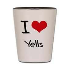 I love Yells Shot Glass
