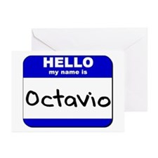hello my name is octavio  Greeting Cards (Package