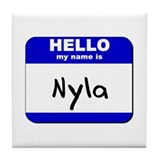 hello my name is nyla  Tile Coaster