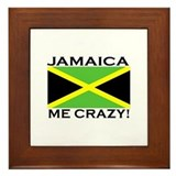 Jamaica Me Crazy! Framed Tile