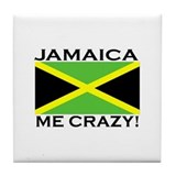 Jamaica Me Crazy! Tile Coaster