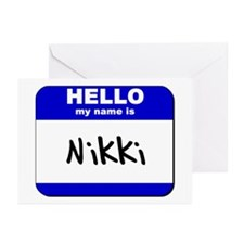 hello my name is nikki  Greeting Cards (Package of