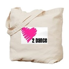 """Love 2 Dance"" Tote Bag"