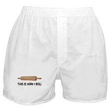 How I Roll Baking Boxer Shorts