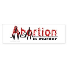 ABORTION IS MURDER Bumper Bumper Sticker