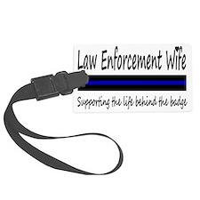 Law Enforcement Wife Luggage Tag