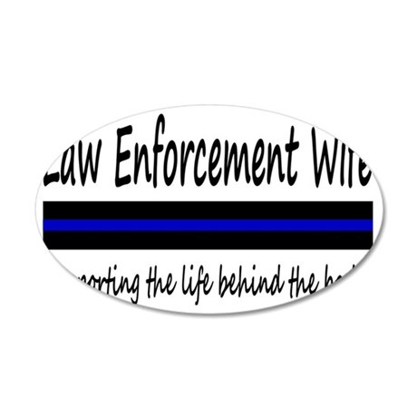 Law Enforcement Wife 35x21 Oval Wall Decal