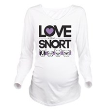 Love at First Snort Long Sleeve Maternity T-Shirt
