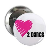 """Love 2 Dance"" 2.25"" Button (10 pac"