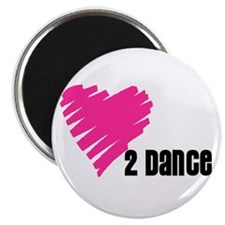 """Love 2 Dance"" 2.25"" Magnet (100 pa"