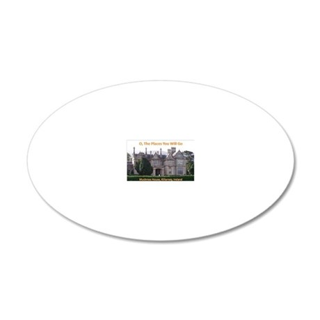 O The Places You Will Go: Mu 20x12 Oval Wall Decal