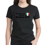 Everyone Loves a Sicilian Gir Tee