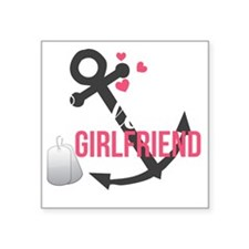 "Sailors Girlfriend Square Sticker 3"" x 3"""