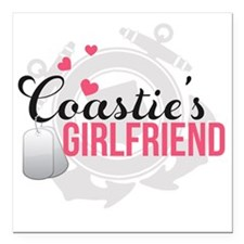 "Coasties Girlfriend Square Car Magnet 3"" x 3"""