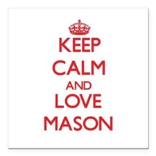 "Keep calm and love Mason Square Car Magnet 3"" x 3"""