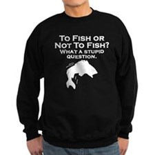 To Fish Or Not To Fish Jumper Sweater