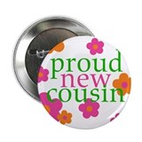 proud new cousin-girl Button