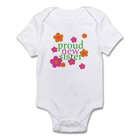 proud new sister Infant Bodysuit