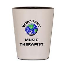 World's Best Music Therapist Shot Glass