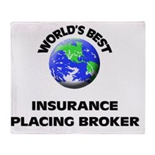 World's Best Insurance Placing Broke Throw Blanket