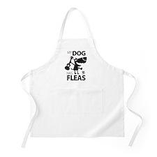 My Dog Has Fleas 13 Apron