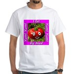 I Eat Big Boys! White T-Shirt