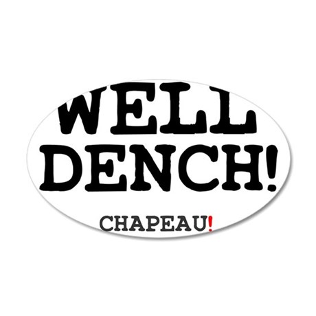 WELL DENCH - CHAPEAU! 35x21 Oval Wall Decal