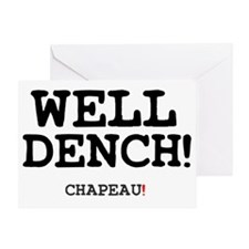 WELL DENCH - CHAPEAU! Greeting Card