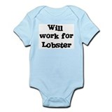 Will work for Lobster Onesie
