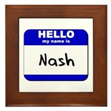 hello my name is nash  Framed Tile