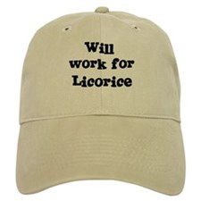 Will work for Licorice Baseball Cap