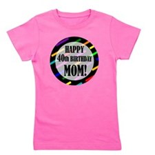 40th Birthday For Mom Girl's Tee