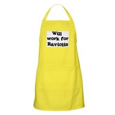 Will work for Raviolis BBQ Apron