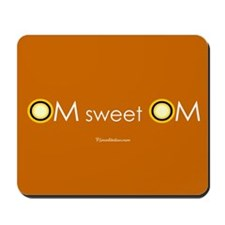 Om sweet Om Mousepad