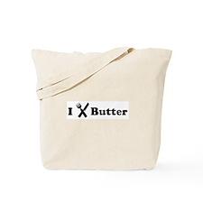 I Eat Butter Tote Bag