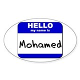 hello my name is mohamed Oval Decal