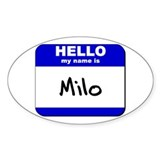 hello my name is milo Oval Decal