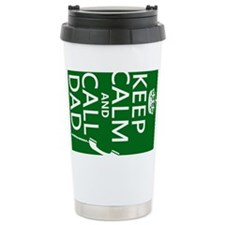 Keep Calm and Call Dad Travel Mug