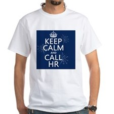 Keep Calm and Call HR Shirt