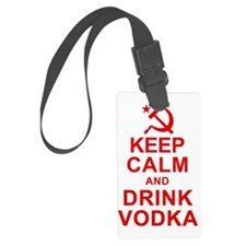 Keep Calm and Drink Vodka Luggage Tag