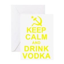 Keep Calm and Drink Vodka Greeting Card